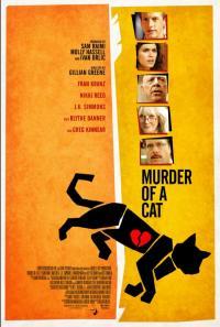 Bir Kedinin Ölümü - Murder of a Cat
