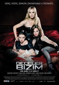 Geceler Bizim - Wir Sind Die Nacht / We Are the Night