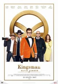 Kingsman: Altın Çember - Kingsman: The Golden Circle