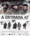 47. Yol - A Estrada 47 /