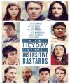 Duyarsızlar – The Heyday Of The Insensitive Bastards /