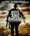 Ebu Gureyb'in Çocukları - The Boys Of Abu Ghraib /