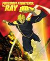 Hürriyet Savaşcıları – Freedom Fighters: The Ray /