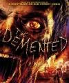 Kana Susayanlar - The Demented /