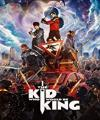 Kral Olacak Çocuk - The Kid Who Would Be King /