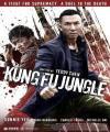 Kung Fu Ormanı - Yat ku chan dik mou lam /  Kung Fu Jungle /