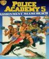 Polis Akademisi 5: Miami Sahili Görevi - Police Academy 5: Assignment Miami Beach /
